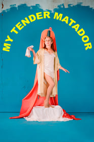 My Tender Matador (2020)