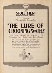 The Lure of Crooning Water 1920