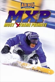 MXP: Most Xtreme Primate (2004) Hindi Dubbed