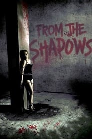 From the Shadows 2009