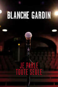 Blanche Gardin: I Talk to Myself (2017)