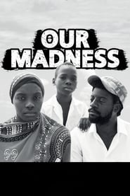 Our Madness (2018) Zalukaj Online Cały Film Cda