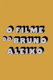 Bruno Aleixo's Film (2019)
