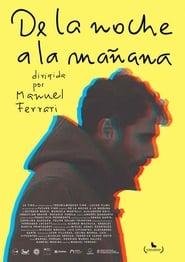Ver De la noche a la mañana Online HD Castellano, Latino y V.O.S.E (2019)