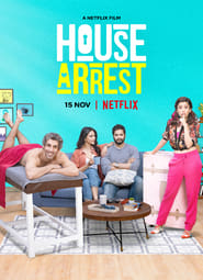 House Arrest 2019 Hindi Movie WebRip 300mb 480p 900mb 720p 5GB 1080p