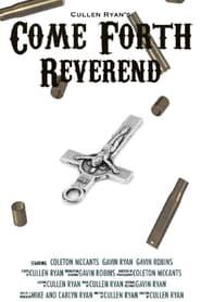 Come Forth Reverend (2021)