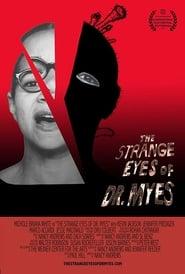 The Strange Eyes of Dr. Myes 2015