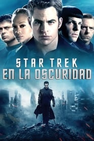 Star Trek: En la oscuridad (2013) | Star Trek Into Darkness