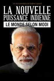 La nouvelle puissance indienne, le monde selon Modi 2021