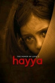 Hayya: The Power of Love 2 (2019)