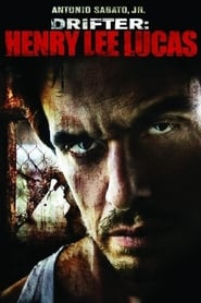 Poster Drifter: Henry Lee Lucas 2009