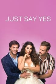 Just Say Yes – Hai, spune DA (2021)