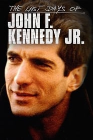 The Last Days of JFK Jr. (2019)