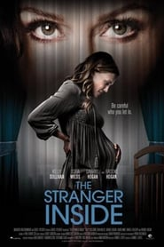 The Stranger Inside (Obsesión maternal) (2016) online