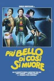 Più bello di così si muore (1982)