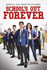School's Out Forever en streaming