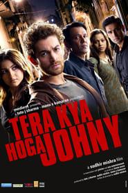 Tera Kya Hoga Johnny