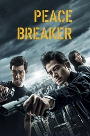 Peace Breaker (2017) BluRay 480p, 720p