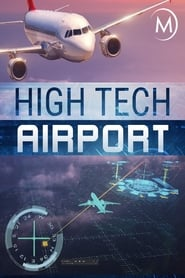 High Tech Airport movie