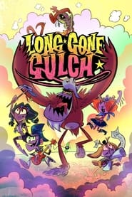 Long Gone Gulch (2021)