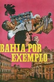 Bahia, Por Exemplo 1969