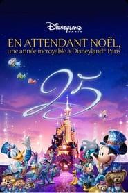 En attendant Noël, une année incroyable à Disneyland Paris