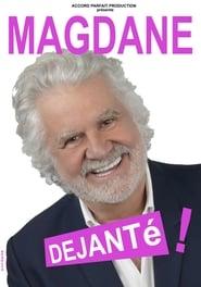 Magdane : Déjanté !