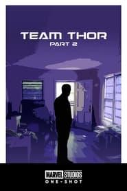 Команда Тора: Частина 2