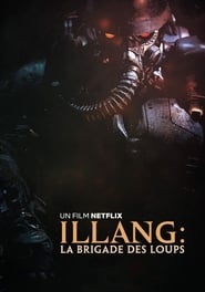 Illang : La Brigade des loups streaming vf