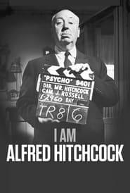 مشاهدة فيلم I Am Alfred Hitchcock 2021 مترجم أون لاين بجودة عالية
