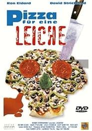Pizza für eine Leiche