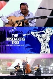The Rosenberg Trio - Nice Jazz Festival