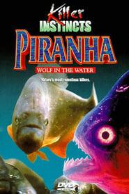 Piranha: Wolf in the Water