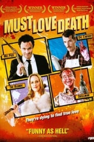 Must Love Death (2007)