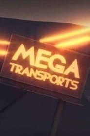 Mega Transports 2017