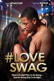 #LoveSwag (2015)