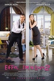 Watch Streaming Movie Eiffel…I'm In Love 2 2018
