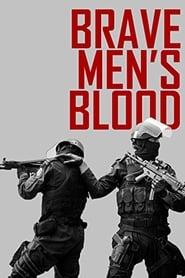 Brave Men's Blood (2014)
