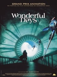 Regarder Wonderful Days