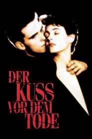 Der Kuß vor dem Tode (1991)
