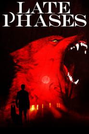 Watch Late Phases (2014) 123Movies