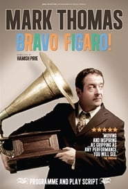 Mark Thomas : Bravo Figaro!