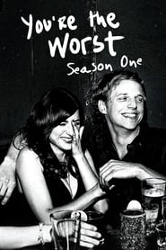 You're the Worst: Saison 1