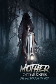 Mother of Darkness (2017)