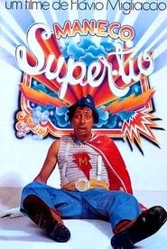 Maneco, o Super Tio 1980