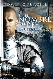 En el nombre del rey 3: La última misión (In the Name of the King: The Last Mission)