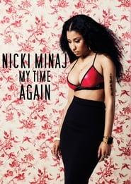 Nicki Minaj: My Time Again 2015