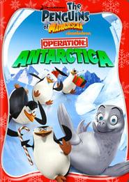 The Penguins of Madagascar - Operation Antarctica