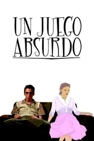 Un juego absurdo movie