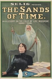 The Sands of Time 1913